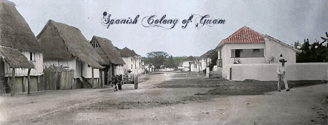 Spanish Colony of Guam